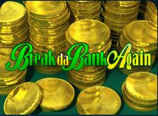 break_da_bank_again